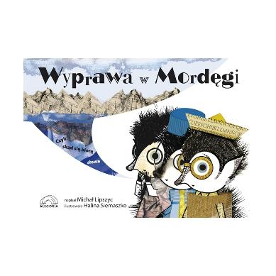 Wydawnictwo Alegoria - Wyprawa do Mordęgi