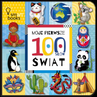 Wydawnictwo Smart Books - Moje Pierwsze 100 Słów Świat