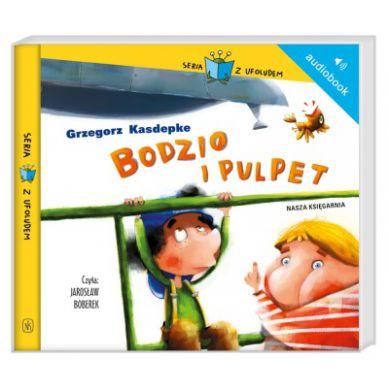 Wydawnictwo Nasz Księgarnia - Audiobook Bodzio i Polpet