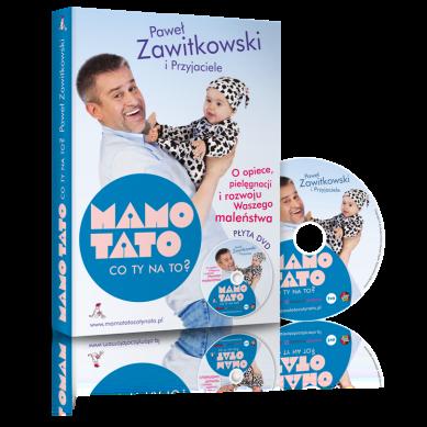 Wydawnictwo Zawitkowski i S-ka - Mamo, Tato co Ty na to?