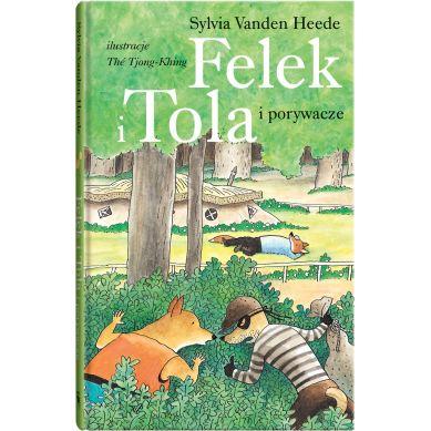 Wydawnictwo Dwie Siostry - Felek i Tola Porywacze