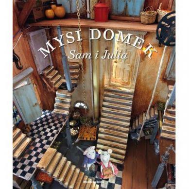 Wydawnictwo Media Rodzina - Mysi Domek. Sam i Julia