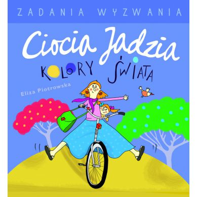 Wydawnictwo Media Rodzina - Ciocia Jadzia i Kolory Świata Kolorowanka