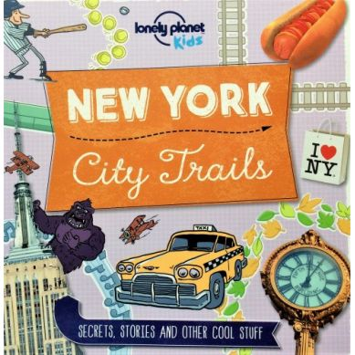 Wydawnictwo Lonely Planet Kids - City trails New York
