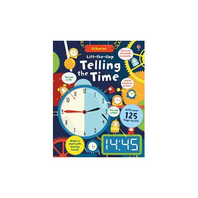Wydawnictwo Usborne Publishing - Lift The Flap Telling The Time