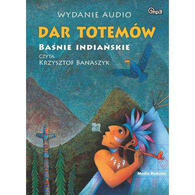 Wydawnictwo Media Rodzina - Audiobook Baśnie Indiańskie. Dar Totemów