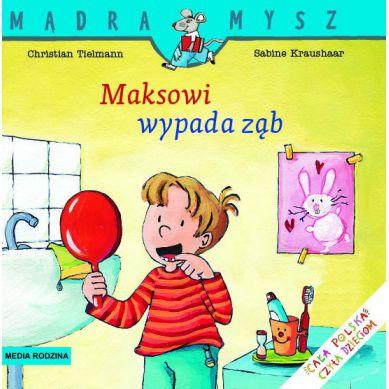 Wydawnictwo Media Rodzina -  Maksowi Wypada Ząb