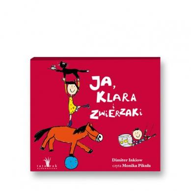 Wydawnictwo Tatarak - Audiobook Ja, Klara i Zwierzaki