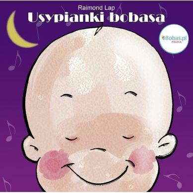 Wydawnictwo Music Islet - Usypianki Bobasa