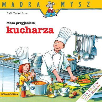 Wydawnictwo Media Rodzina -  Mam Przyjaciela Kucharza