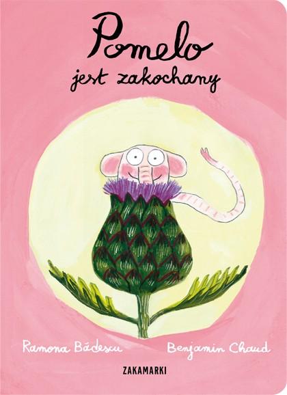 Wydawnictwo Zakamarki - Pomelo jest zakochany