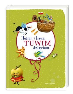Wydawnictwo Nasza Księgarnia - Julian i Irena Tuwim Dzieciom