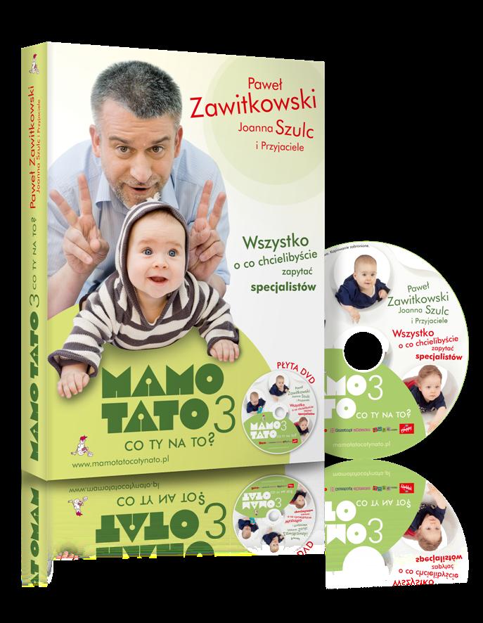 Wydawnictwo Zawitkowski i S-ka - Mamo, Tato co Ty na to? Część 3