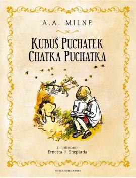 Wydawnictwo Nasza Księgarnia - Kubuś Puchatek. Chatka Puchatka