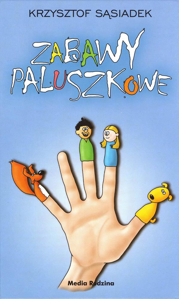 Wydawnictwo Media Rodzina -  Zabawy Paluszkowe
