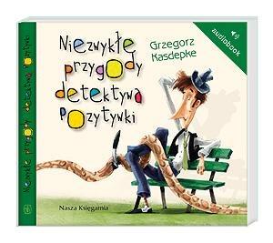 Wydawnictwo Nasz Księgarnia - Audiobook Niezwykłe Przygody Detektywa Pozytywki