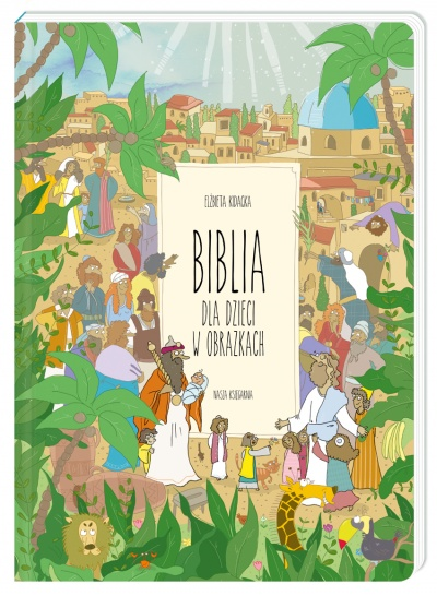 Wydawnictwo Nasza Księgarnia - Biblia dla Dzieci w Obrazkach