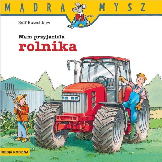 Wydawnictwo Media Rodzina -  Mam Przyjaciela Rolnika